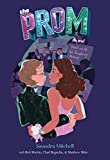 The Prom: A Novel Based on the Hit Broadway Musical (English Edition)