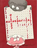 Mathematical History: Activities, Puzzles, Stories, and Games by Gonzales, Nancy A., Mitchell, Merle, Stone, Alexander P. (2001) Taschenbuch