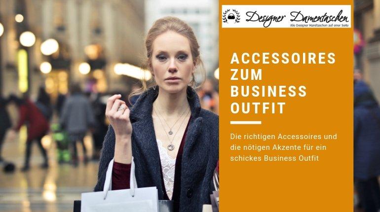 ACCESSOIRES ZUM BUSINESS OUTFIT