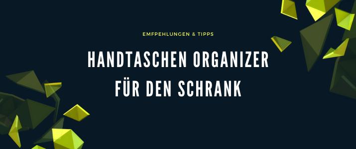 Handtaschen Organizer für den Schrank