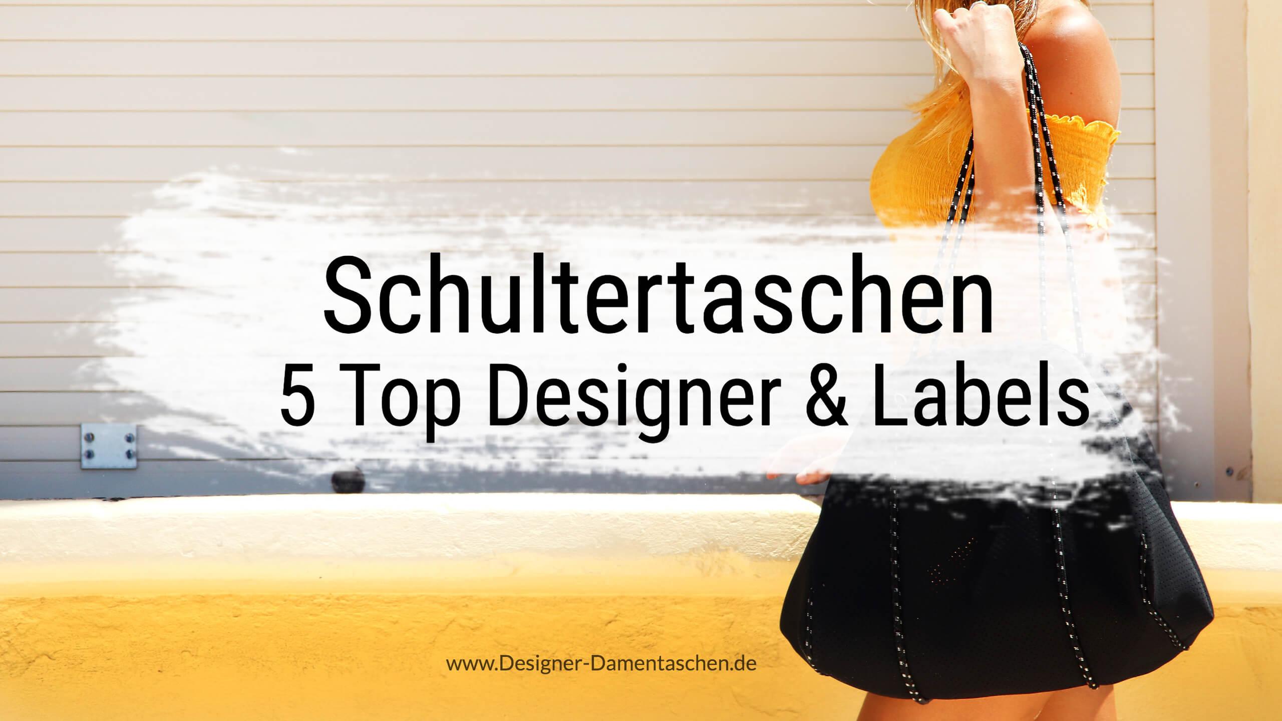 e2c0a7bdb6213d Schultertaschen der 5 Top Designer   Labels