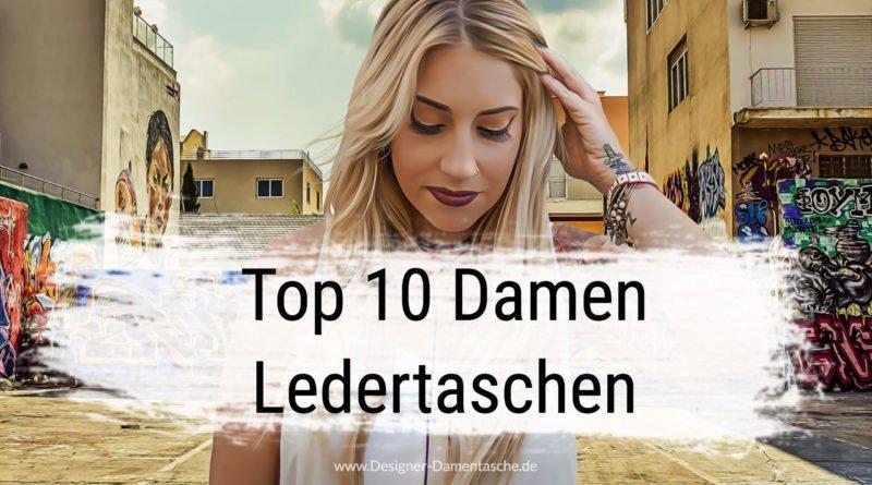 Top 10 Damen Ledertaschen